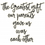 Family Day- Elements- Wordart- Greatest Gift