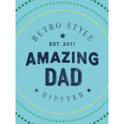 Hipster Dad- Elements- Journal Card- Amazing Dad