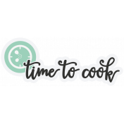 Food Day- Elements- Time to Cook