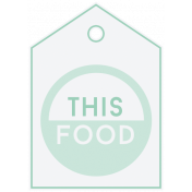 Food Day- Labels- This Food Tag