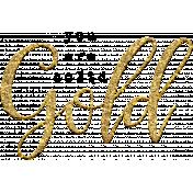Mixed Media 3- Elements- Word Art- Solid Gold