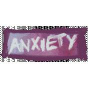 Mixed Media 4- Elements- Word Art- Anxiety