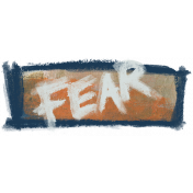Mixed Media 4- Elements- Word Art- Fear