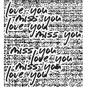 Love You Miss You - Minikit - Love You Miss You Word Art