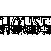 Our House- House Word Art