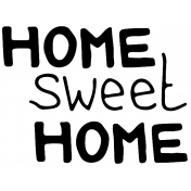 Our House- Home Sweet Home Word Art