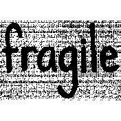 Our House- Fragile Word Art