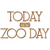 Animal Kingdom- Zoo Day Word Art