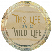 Animal Kingdom- This Wild Life Sticker