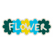 Reflections Mini Kit- Flower Word Art