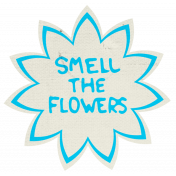 reflections Mini Kit- Smell The FlowersWord Art