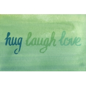 Good Day- Hug Laugh Love Journal Card