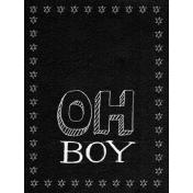 XY- Chalkboard Journal Cards- Oh Boy 3x4