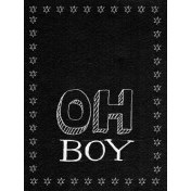 XY- Chalkboard Journal Cards- Oh Boy 3x4