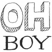 XY- Hand Lettered Stamps- Oh Boy