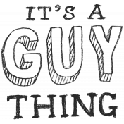 XY- Hand Lettered Stamps- It's a Guy Thing