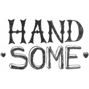 XY- Hand Lettered Stamps- Handsome