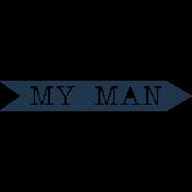 XY- Elements- Word Art Arrow- My Man