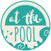 Summer Splash- Elements- Word Art- At the Pool