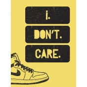 That Teenage Life- 3x4 Journal Cards- I Don't Care