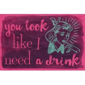 Pour Me A Wine- Journal Cards- I Need a Drink