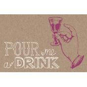 Pour Me A Wine- Journal Cards- Pour Me a Drink
