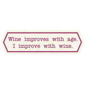 Pour Me A Wine- Elements- Improve With Wine