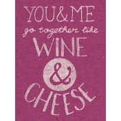 Pour Me A Wine- Journal Cards- Wine & Cheese