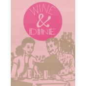 Pour Me A Wine- Journal Cards- Wine & Dine