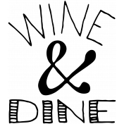Pour Me A Wine- Word Stamps- Wine And Dine