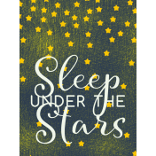 Sweet Dreams- Journal Cards- Sleep Under Stars 3x4