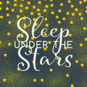 Sweet Dreams- Journal Cards- Sleep Under Stars 4x4
