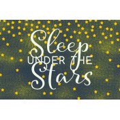 Sweet Dreams- Journal Cards- Sleep Under Stars 6x4
