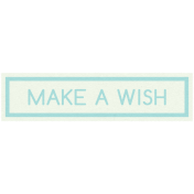 Sweet Dreams- Elements- Wordstrip- Make a Wish