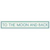 Sweet Dreams- Elements- Wordstrip- Moon & Back