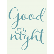 Sweet Dreams- Journal Cards- Goodnight 3x4