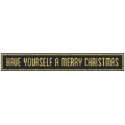 Christmas Day- Elements- Word Art Have Yourself