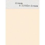 Dream Big Cards Kit- Dream a Little Dream