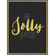 Christmas Day- Journal Cards- Jolly Season 3 x 4