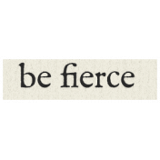 New Years Resolutions- Be Fierce