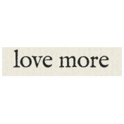New Years Resolutions- Love More
