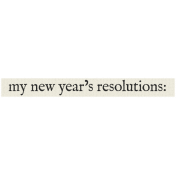 New Years Resolutions- My Resolutions