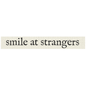 New Years Resolutions- Smile At Strangers