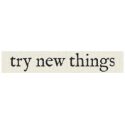 New Years Resolutions- Try New Things