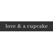 Special Day Elements- Word Strip Love And A Cupcake