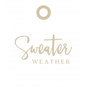 Cozy Day Elements- Sweater Weather Tag