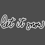 Winter Day Elements- Let It Snow Sticker