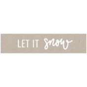 Winter Day Elements- Word Strip Let It Snow