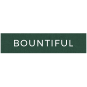 Day Of Thanks- Bountiful