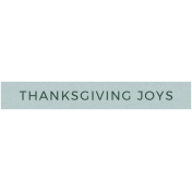 Day Of Thanks- Thanksgiving Joys